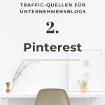 Traffic-Quellen für Blogs - #2: Pinterest
