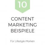 10 Beispiele für Content-Marketing