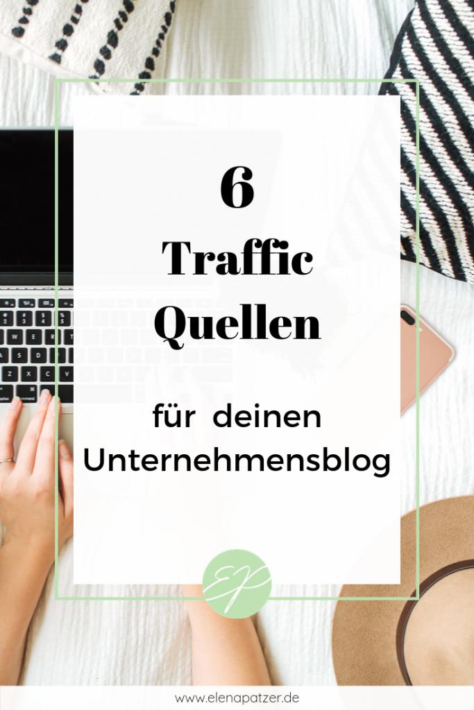 6 Traffic-Quellen für Unternehmensblogs - Pinterest Pin
