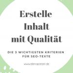 #3: Content mit Qualität - Kriterien für SEO-Texte