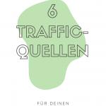 6 Traffic-Quellen für Unternehmensblogs