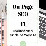 Onpage Optimierung - 11 SEO-Maßnahmen für deine Website