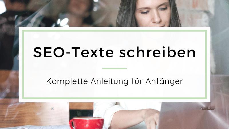 SEO-Texte schreiben: Anleitung
