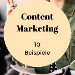 Content Marketing Beispiele - 10 Ideen