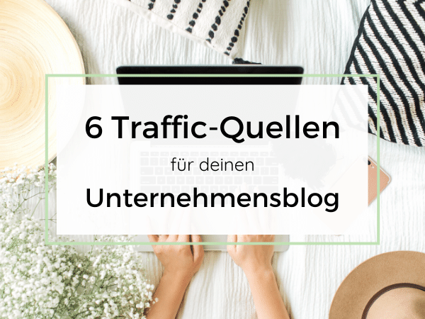 Traffic Quellen für Blogs