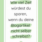 Blogartikel schreiben lassen - und Zeit & Energie gewinnen