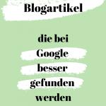 Blogartikel schreiben lassen & bei Google gefunden werden