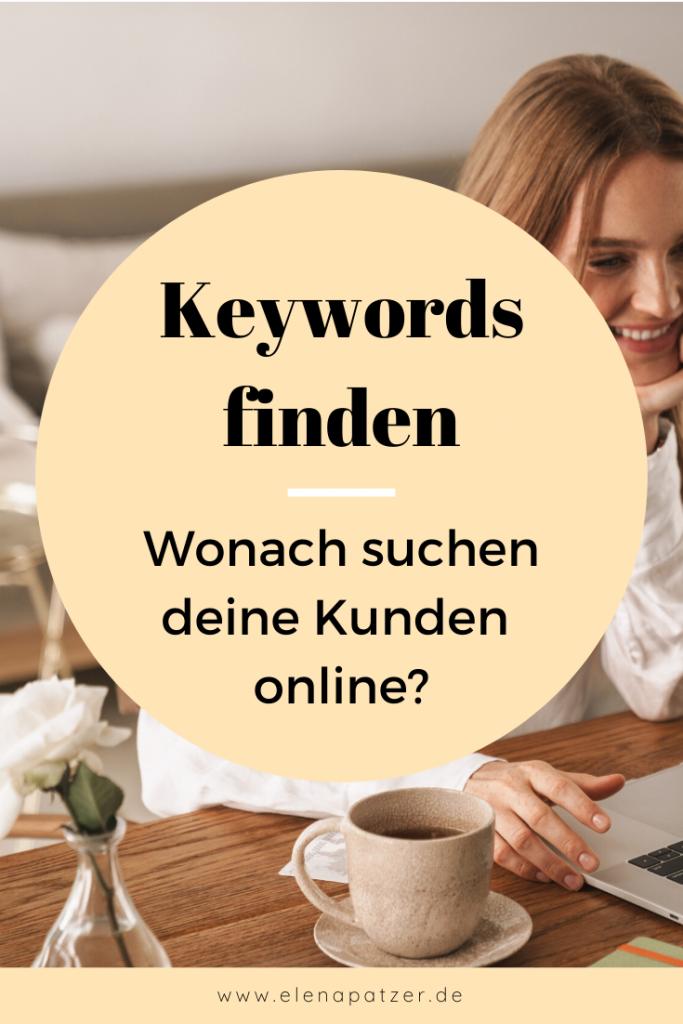 Keywords finden - Wonach suchen deine Kunden online?