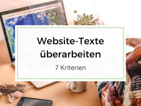 Website überarbeiten - 7 Kriterien für deine Website-Texte