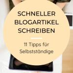 Bloggen - 11 Tipps wie du schneller schreiben kannst