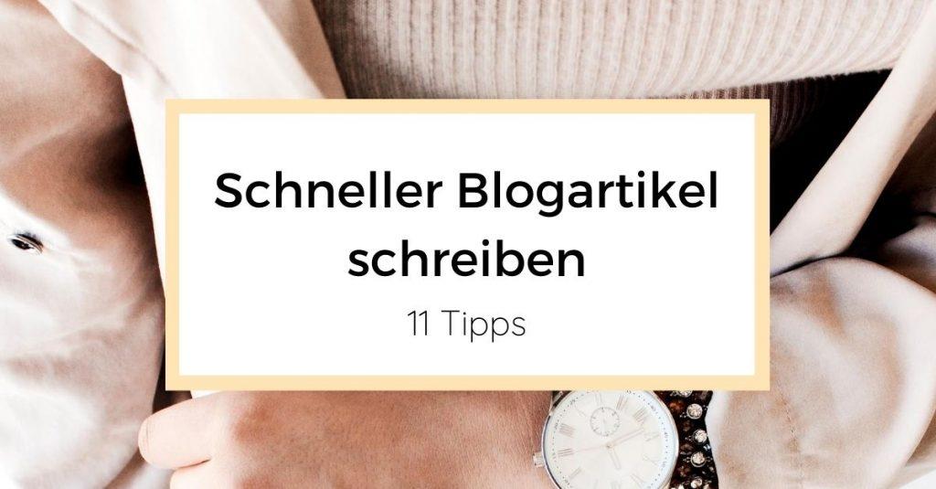 Schneller Blogartikel schreiben